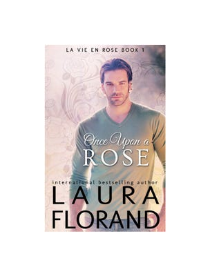 Once Upon a Rose by Laura Florand. (Photo: Laura Florand)