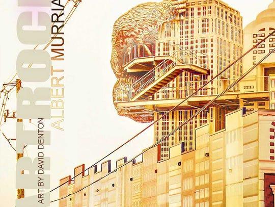 """""""Artrock"""" by Albert Murrian"""