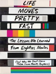 Life Moves Pretty FastThe Lessons We Learned from Eighties