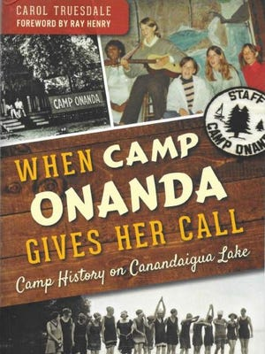 The cover of When Camp Onanda Gives Her Call: Camp History on Canandaigua Lake by Carol Truesdale.