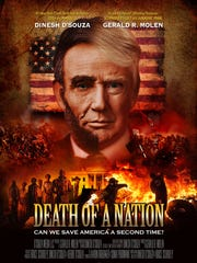 "The poster for ""Death of a Nation"" shows the director's"