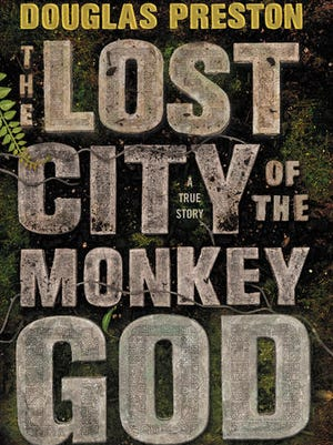 """This book cover image released by Grand Central Publishing shows, """"The Lost City of the Monkey God,"""" by Douglas Preston."""