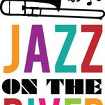 Jazz on the River, a free concert, is set for 6 to 10 p.m. Saturday in the Alexandria Riverfront Center.