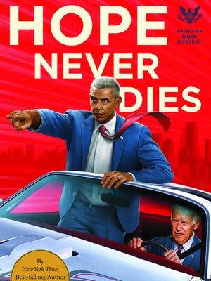 """Hope Never Dies"" by Andrew Shaffer."