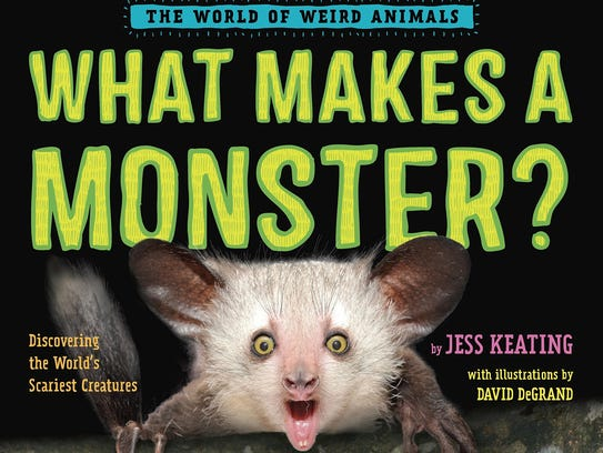 """""""What Makes a Monster?"""" by Jess Keating"""