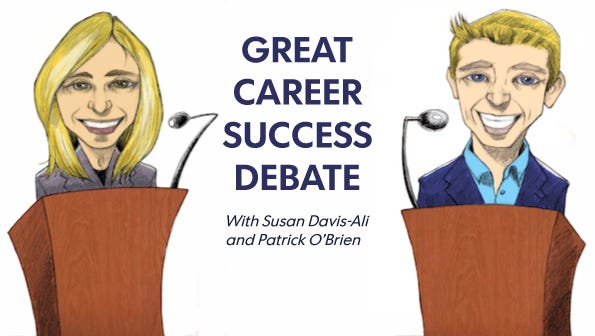 Patrick O'Brien, author of Making College Count, entrepreneur and professor, squares off with career expert Dr. Susan Davis-Ali, founder of Leadhership1, author and Carlson School of Management faculty, on how to achieve success after college.