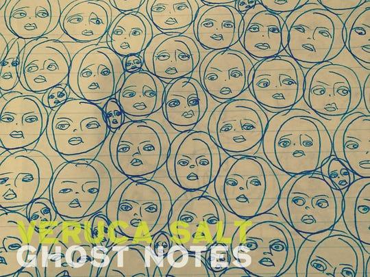 Ghost Notes by Veruca Salt.
