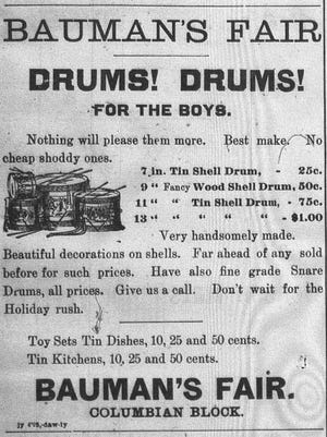 Andy Bauman purchased a great deal of ad space in local newspapers in the late 1800s. This ad appeared in the Daily Eagle on Dec. 4, 1896 to advertise toys available at his store in the Columbian Block. His ads were among the first to show illustrations of his products.