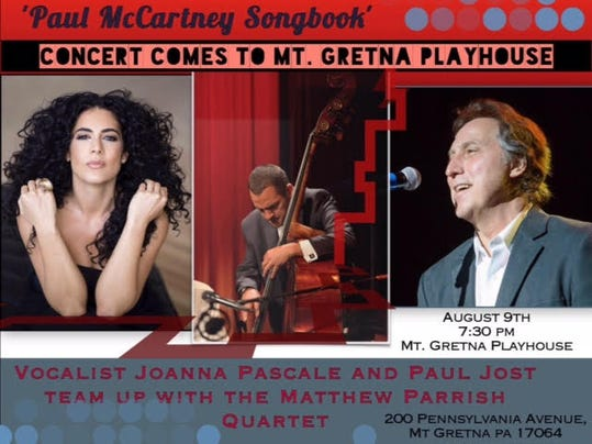 "The Matthew Parrish Quartet will be performing  The Paul McCartney Songbook"" at Mt. Gretna Playhouse."