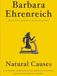 """Natural Causes"" by Barbara Ehrenreich."