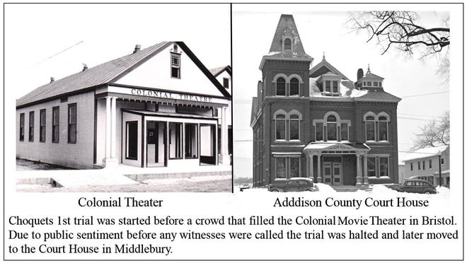 Joseph Choquet's first trial was started at Bristol's Colonial Theater, left. Before any witnesses were called, the trial was moved to the county courthouse, right, in Middlebury.
