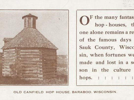 The Old Canfield Hop House, once located outside of