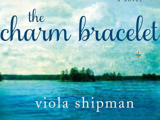 """""""The Charm Bracelet: A Novel"""" by Viola Shipman (Thomas"""