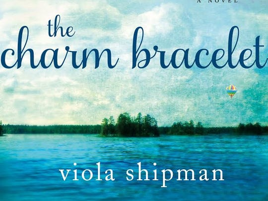 """The Charm Bracelet: A Novel"" by Viola Shipman (Thomas Dunne Books/St. Martin's Press)"