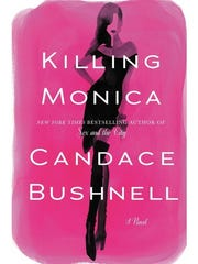 "There's a ""Sex and the City"" meta to Candace Bushnell's ""Killing Monica."""