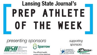 Lansing State Journal's Prep Athlete of the Week.