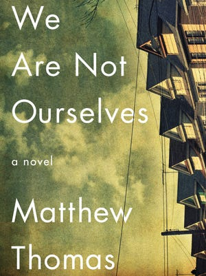 """We Are Not Ourselves"" by Matthew Thomas"