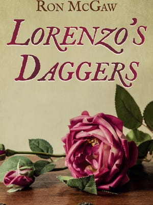 """Lorenzo's Daggers"" by Ron McGaw; CreateSpace Publishing; paperback, 262 pages"