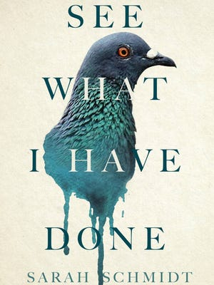 'See What I Have Done' by Sarah Schmidt