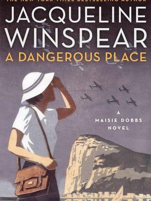 'A Dangerous Place' by Jacqueline Winspear