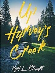 """""""Up Harvey's Creek"""" is written by Karl Stewart."""