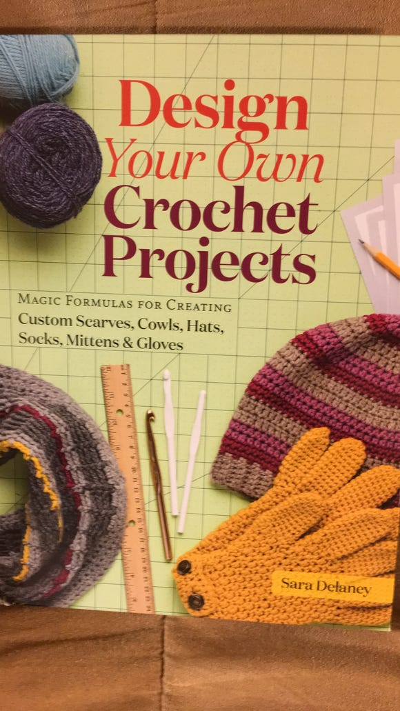 """""""Design your own crochet projects"""" is a new book by Sarah Delaney that belongs in serious crocheters' personal libraries."""