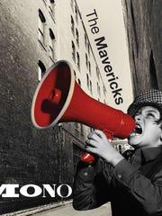 The cover of the Mavericks' 'Mono.'