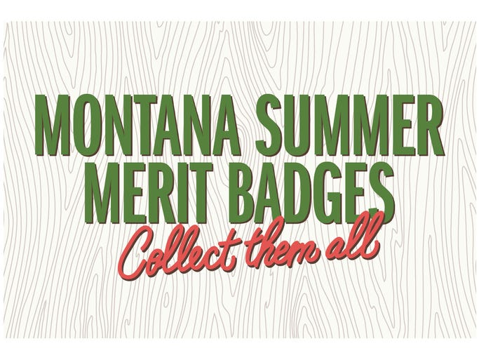 Montana Summer Merit Badges: Collect them all!