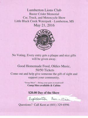 The Lumberton Lions Club will host the Buster Crider Memorial Car, Truck, and Motorcycle Show May 21 at Little Black Creek Waterpark in Lumberton.