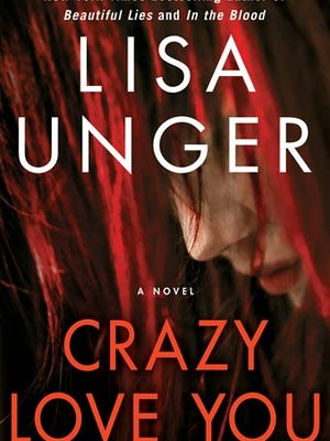 "This book cover image released by Touchstone shows ""Crazy Love You,"" by Lisa Unger. (AP Photo/Touchstone)"