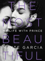 "This cover image released by Hachette Books shows ""The Most Beautiful: My Life with Prince,"" by Mayte Garcia."