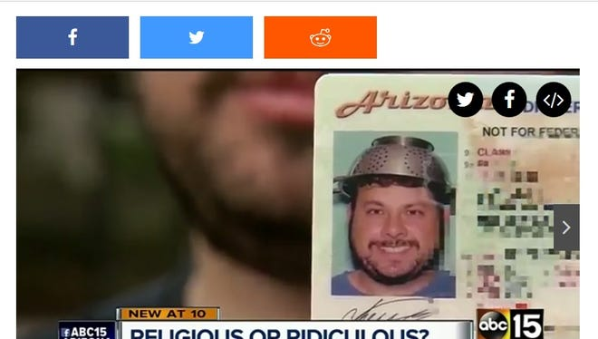 """The state of Arizona actually issued a driver's license to a guy exercising his """"religion"""" by wearing a colander on his head."""