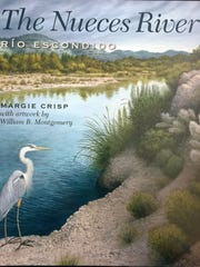 The Nueces River by Margie Crisp & William B. Montgomery
