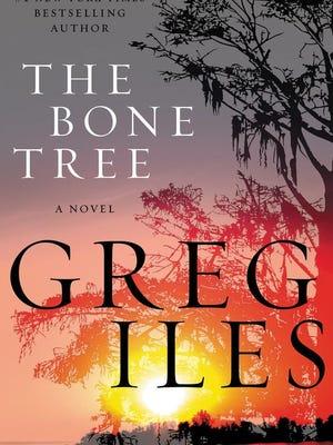 "Greg Iles' newest novel, ""The Bone Tree,"" is already winning rave reviews."