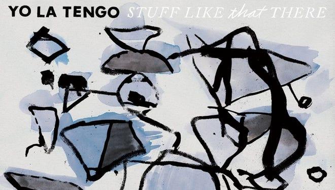 """""""Stuff Like That There"""" by Yo La Tengo"""
