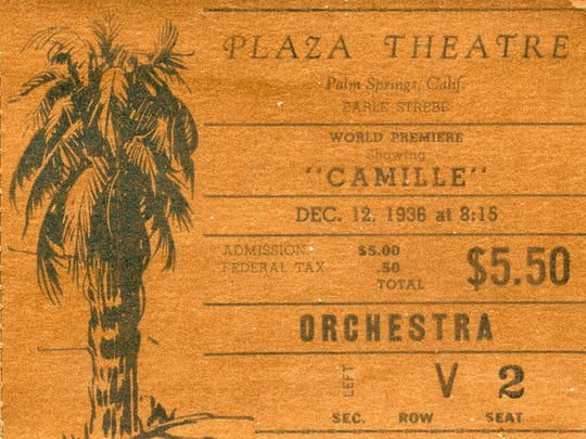 """A ticket to the world premiere of """"Camille"""" at the Plaza Theatre in Palm Springs."""