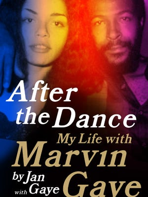 'After the Dance: My Life with Marvin Gaye' by Jan Gaye
