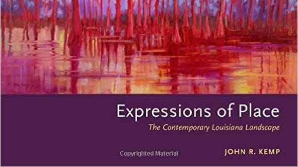 """Expressions of Place: The Contemporary Louisiana Landscape."""
