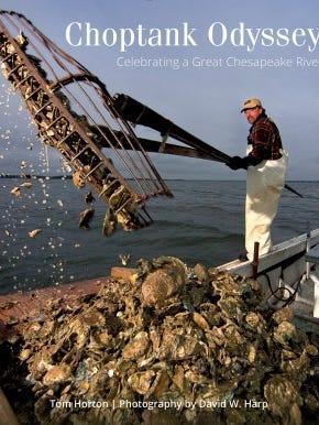 """Choptank Odyssey: Celebrating a Great Chesapeake River"""