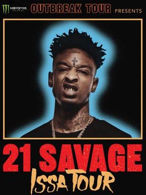 "Atlanta rapper 21 Savage will bring his ""Issa Tour"" to El Paso on April 6"