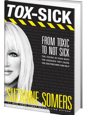 Tox-Sick. From Toxic to Not Sick. Suzanne Somers.