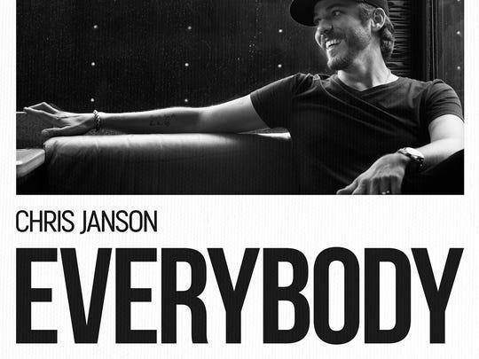 "Chris Janson will release his new album, ""Everybody,"""