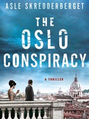 The Oslo Conspiracy. By Asle Skredderberget. Thomas