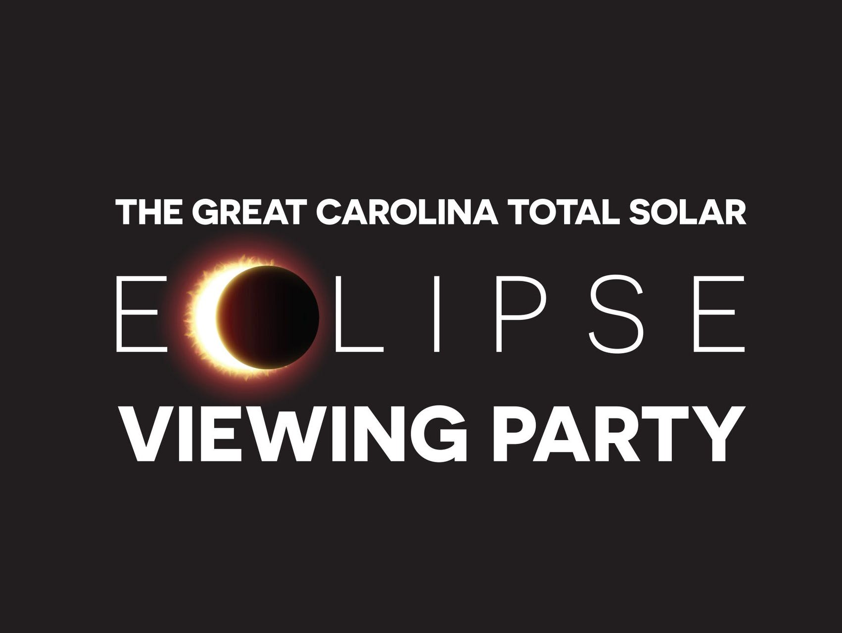 Get your tickets to The Great Carolina Total Solar Eclipse Viewing Party!