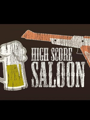 High Score Saloon.