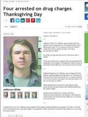 Jefferson Dylan White was arrested on Thanksgiving Day. His mom, Juli Liske, read an article in the Richmond Register about it.