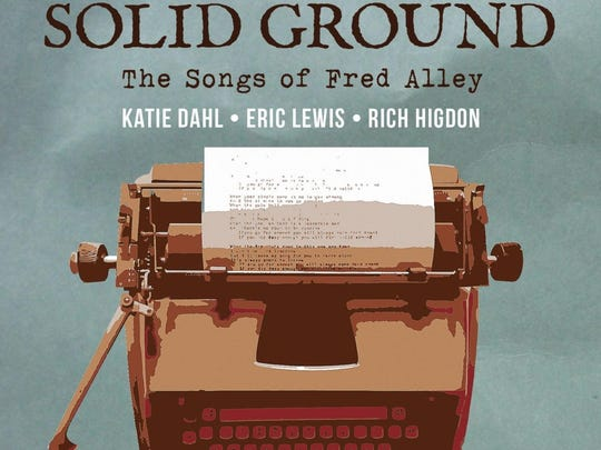 """The cover of the new CD """"Solid Ground: The Songs of Fred Alley."""""""