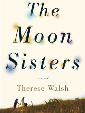 The Moon Sisters, by Theresa Walsh
