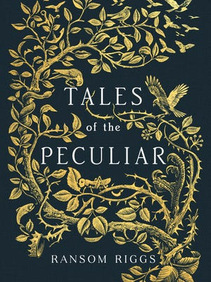 A first look at the jacket for 'Tales of the Peculiar' by Ransom Riggs.