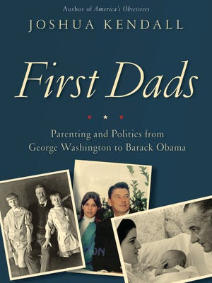 'First Dads' by Joshua Kendall